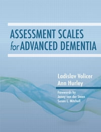 Assessment Scales for Advanced Dementia