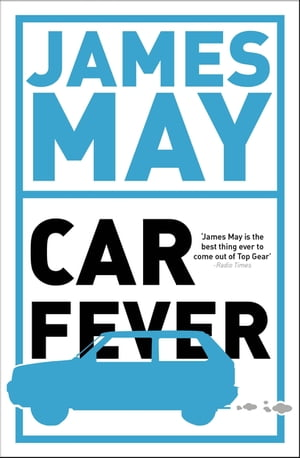 Car Fever The car bore's essential companion