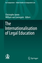 The Internationalisation of Legal Education by Christophe Jamin