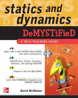 Book Statics and Dynamics Demystified by McMahon, David