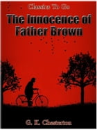 The Innocence of Father Brown by G.K.Chesterton