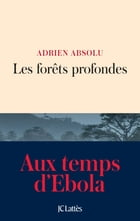 Les forêts profondes by Adrien Absolu
