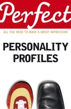 Perfect Personality Profiles by Dr Helen Baron