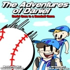 The Adventures of Daniel: Daniel Goes to a Baseball Game: The Adventures of Daniel, #12 by Rene Ghazarian
