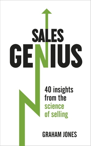 Sales Genius 40 Insights From the Science of Selling