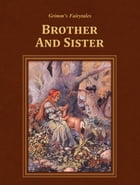 Brother And Sister by Grimm's Fairytales