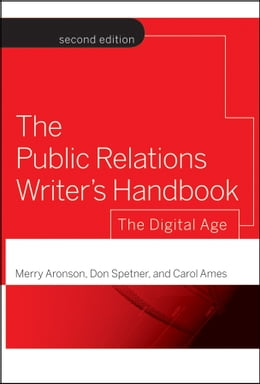 Book The Public Relations Writer's Handbook: The Digital Age by Merry Aronson