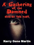 Sins of the Past by Kelly Gene Marin