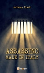 Assassino made in Italy by Anthony Black