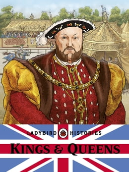 Book Ladybird Histories: Kings and Queens by Penguin Books Ltd
