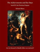 book III. The Christian Enigma by Roland Maes
