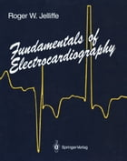 Fundamentals of Electrocardiography