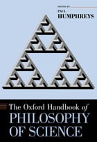 The Oxford Handbook of Philosophy of Science by Paul Humphreys