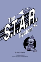 The S.T.A.R. System: A workbook designed to help your child conquer the Isolation Monster by Devin Hughes