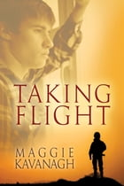 Taking Flight by Maggie Kavanagh