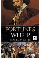 Fortune's Whelp by Benerson Little