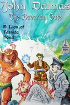 The Bavarian Gate: Lion of Farside, #3 by John Dalmas