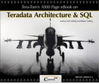 Tera-Tom's 1000 Page e-Book on Teradata Architecture and SQL by Tom Coffing