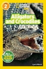 National Geographic Readers: Alligators and Crocodiles Cover Image