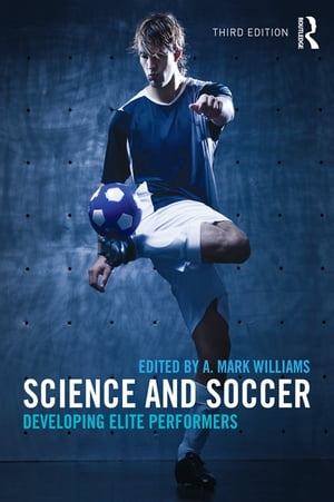Science and Soccer Developing Elite Performers