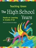 Teaching Green - The High School Years 98050d3b-1113-40a0-9f7d-2468482d84cc