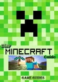 Play Minecraft Guide Full Game Ultimate