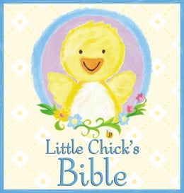 Book Little Chick's Bible by P J Lyons