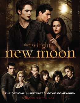 Book New Moon: The Official Illustrated Movie Companion by Mark Cotta Vaz