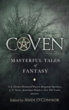 Coven: Masterful Tales of Fantasy by Andi O'Connor