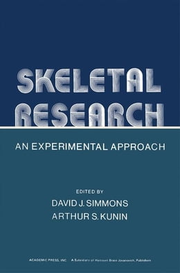 Book Skeletal Research: An Experimental Approach by Simmons, David J.
