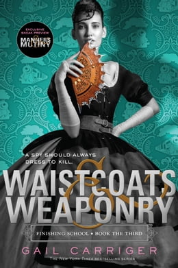 Book Waistcoats & Weaponry by Gail Carriger