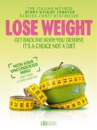 Lose weight with your unconscious mind by Debora Conti