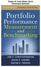 Portfolio Performance Measurement and Benchmarking, Chapter 16 - Factor Model (Barra) Performance Attribution by David R. Carino