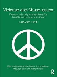 Violence and Abuse Issues: Cross-Cultural Perspectives for Health and Social Services