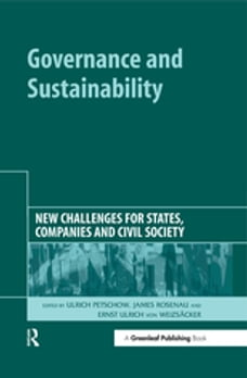 Governance and Sustainability: New Challenges for States, Companies and Civil Society