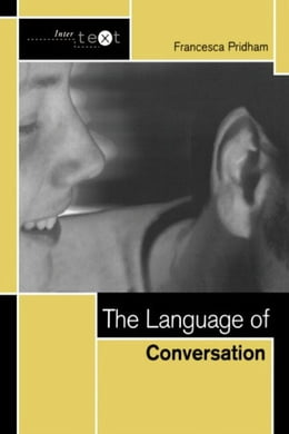 Book The Language of Conversation by Pridham, Francesca