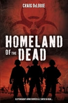 Homeland of the dead by Craig DiLouie