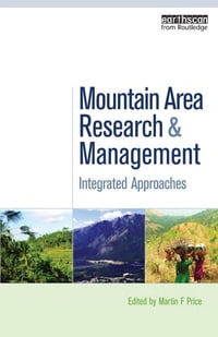 Mountain Area Research and Management: Integrated Approaches