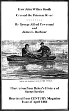 How John Wilkes Booth Crossed the Potomac River by James L. Barbour