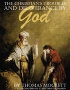 The Christian's Troubles and Deliverance By God