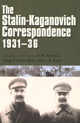 Book The Stalin-Kaganovich Correspondence, 1931-36 by R. W. Davies