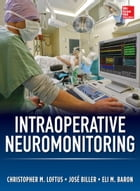 Intraoperative Neuromonitoring by Christopher Loftus