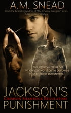 Jackson's Punishment by A.M. Snead