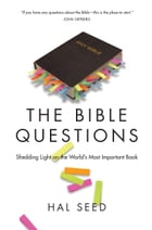 The Bible Questions by Hal Seed