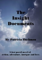 The Insight Documents by Patricia Bushman