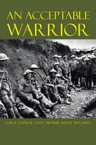 An Acceptable Warrior by Earle Looker
