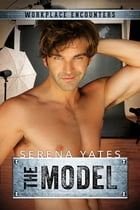 The Model by Serena Yates