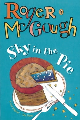 Book Sky in the Pie by Roger McGough