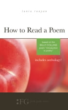 """How to Read a Poem: Based on the Billy Collins Poem """"Introduction to Poetry"""" by Tania Runyan"""