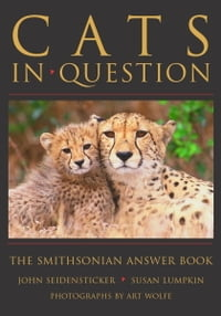 Cats in Question: The Smithsonian Answer Book
